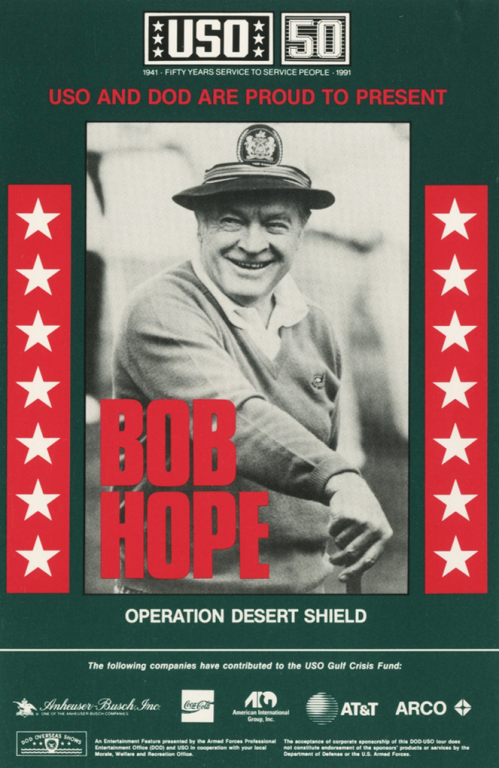 A promotional USO handbill for Bob Hope's last tour (1990) to entertain servicemen in Saudi Arabia and Bahrain during Operation Desert Shield